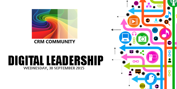 "PhinCon Support CRM Community – ""DIGITAL LEADERSHIP"" 30 September 2015"